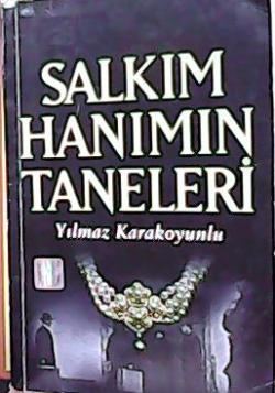 SALKIM HANIMIN TANELERİ