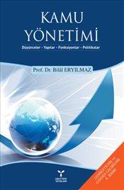 Kamu Yönetimi - Bilal Eryılmaz | Yeni ve İkinci El Ucuz Kitabın Adresi