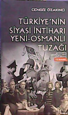 TÜRKİYE'NİN SİYASİ İNTİHARI