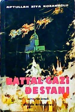 BATTAL GAZİ DESTANI