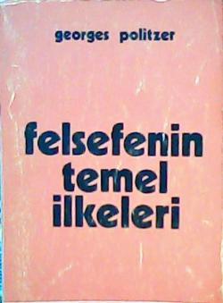 FELSEFENİN TEMEL İLKELERİ