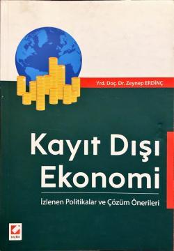 Kayıt Dışı Ekonomi - zenep erdinç | Yeni ve İkinci El Ucuz Kitabın Adr