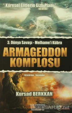 3. Dünya Savaşı Melhame'i Kübra - Armageddon Komplosu