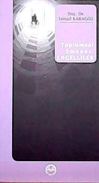 TOPLUMSAL EMANET: ENGELLİLER