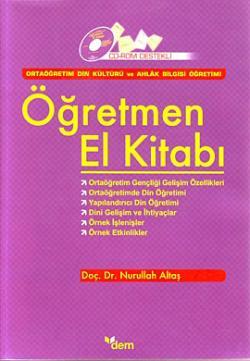 Öğretmen El Kitabı (Ortaöğretim Din Kültürü ve Ahlak Bilgisi Öğretimi )