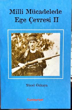 MİLLİ MÜCADELEDE EGE ÇEVRESİ 2