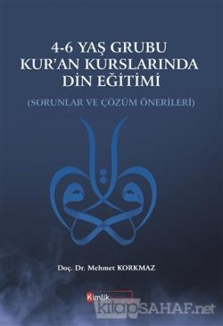 4-6 Yaş Grubu Kur'an Kurslarında Din Eğitimi