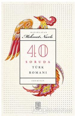 40 Soruda Türk Romanı