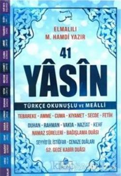 41 Yasin-i Şerif Türkçe Okunuşlu ve Mealli (Mavi Kapak )