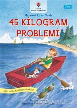 45 Kilogram Problemi - Matematik Her Yerde