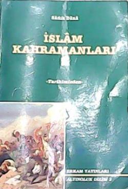 İSLAM KAHRAMANLARI 2