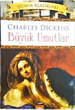 BÜYÜK UMUTLAR - Charles Dickens | Yeni ve İkinci El Ucuz Kitabın Adres