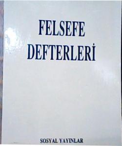 FELSEFE DEFTERLERİ