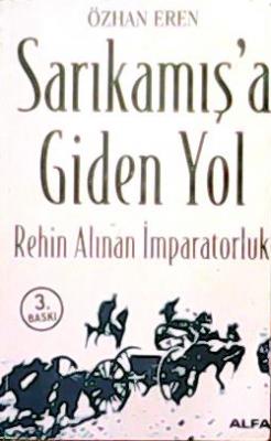SARIKAMIŞ'A GİDEN YOL