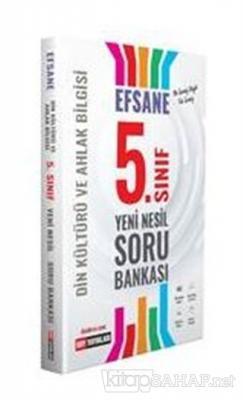 5. Sınıf Din Kültürü ve Ahlak Bilgisi Efsane Yeni Nesil Soru Bankası