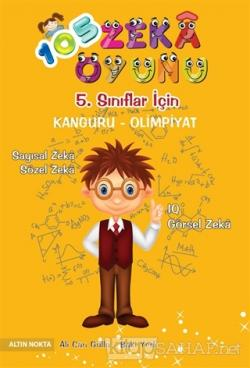 5. Sınıflar İçin 105 Zeka Oyunu Kanguru - Olimpiyat Kitabı