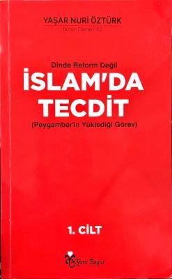 Dinde Reform Değil İslam'da Tecdit 2. cilt