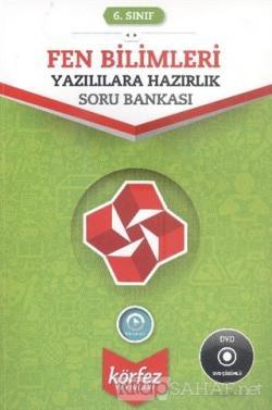 6. Sınıf Fen Bilimleri Yazılılara Hazırlık Soru Bankası