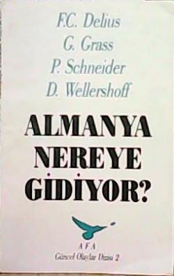 ALMANYA NEREYE GİDİYOR