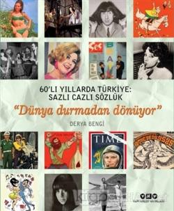 60'lı Yıllarda Türkiye: Sazlı Cazlı Sözlük (Ciltli)