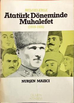 Atatürk Döneminde Muhalefet (1919-1926)