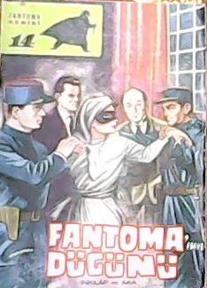 FANTOMA'NIN DÜĞÜNÜ