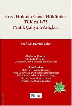 Ceza Hukuku Genel Hükümler TCK m.1-75 Pratik Çalışma Araçları