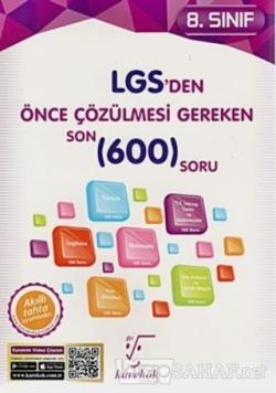 8. Sınıf LGS'den Önce Çözülmesi Gereken Son 600 Soru