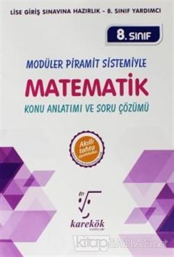 8. Sınıf Modüler Piramit Sistemiyle Matematik Konu Anlatımı ve Soru Çözümü