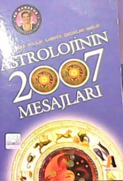 ASTROLOJİNİN 2007 MESAJLARI