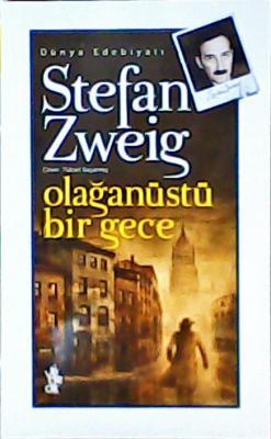 OLAĞANÜSTÜ BİR GECE - Stefan Zweig | Yeni ve İkinci El Ucuz Kitabın Ad