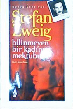 BİLİNMEYEN BİR KADININ MEKTUBU - Stefan Zweig | Yeni ve İkinci El Ucuz