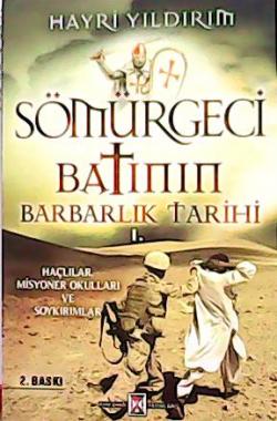 SÖMÜRGECİ BATININ BARBARLIK TARİHİ 1.