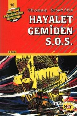 Hayalet Gemiden S.O.S. - Dört Kafadarlar Takımı 16