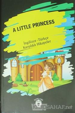 A Little Princess (İngilizce Türkçe Karşılıklı Hikayeler)