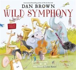 A Wild Symphony (Ciltli)