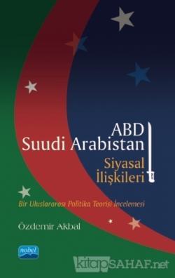 ABD - Suudi Arabistan Siyasal İlişkileri