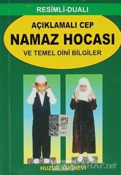 Açıklamalı Cep Namaz Hocası ve Temel Dini Bilgiler (056)