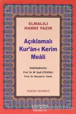 Açıklamalı Kur'an-ı Kerim Meali (Çanta Boy Metinsiz) (044)