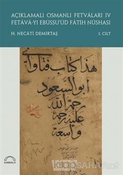 Açıklamalı Osmanlı Fetvaları 4 Fetava-yı Ebüssu'üd Fatih Nüshası (2 Cilt Takım)