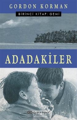 Adadakiler Birinci Kitap: Gemi