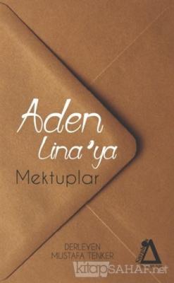 Aden Lina'ya Mektuplar