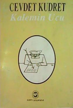 Kalemin Ucu - Cevdet Kudret | Yeni ve İkinci El Ucuz Kitabın Adresi