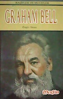 Kaşifler ve Mucitler:Graham Bell