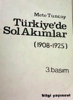 Türkiye'de Sol Akımlar 1908- 1925