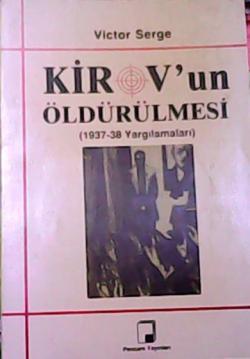 Kirov'un Öldürülmesi (1937-38 Yargılamaları)