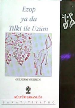 Ezop ya da Tilki ile Üzüm