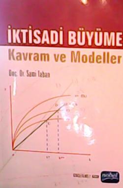 İKTİSADİ BÜYÜME KAVRAM VE MODELLER