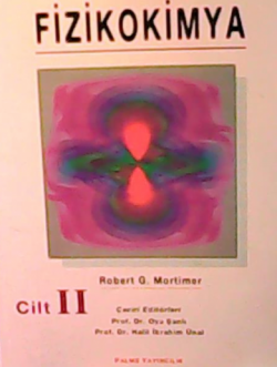 Fizikokimya 2 - Robert G. Mortimer | Yeni ve İkinci El Ucuz Kitabın Ad