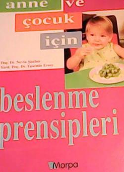 Anne Ve Çocuk İçin Beslenme Prensipleri